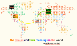 the colors and their meanings in the world