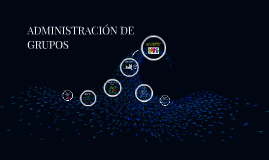 Copy of Adminstración de Grupos