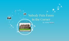Nobody Puts Fanny in the Corner