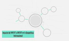 Impacto del BREXIT y GREXIT en la Geopolítica Internacional