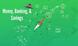 Unit 4: Money, Banking, & Savings