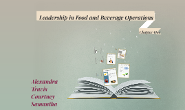 Leadership in Food and Beverage Operations