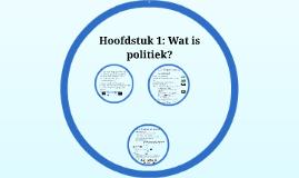 Havo 5 Politiek Hoofdstuk 1: Wat is politiek?