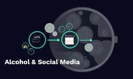 Alcohol & Social Media