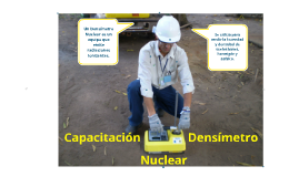 Copy of Copy of CAPACITACIÓN DENSIMETRO NUCLEAR
