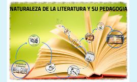 Naturaleza de la literatura y su pedagogia