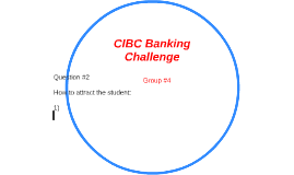 CIBC Banking Challenge