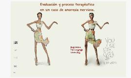 Evaluación y proceso terapéutico en un caso de anorexia nerv