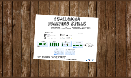 Developing Rally Skills