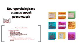 Neuropsychologiczna ocena zaburzeń poznawczych