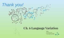 Ch. 6 Language Variation