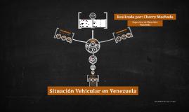 Situación Vehicular en Venezuela