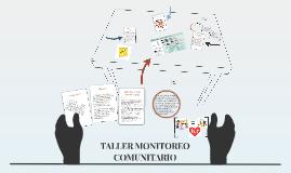 TALLER MONITOREO COMUNITARIO