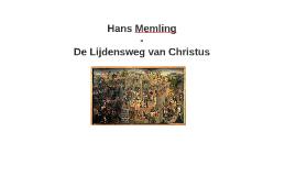 Hans Memling, de lijdensweg van Christus