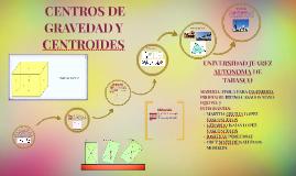 Copy of CENTROIDES Y CENTROS DE GRAVEDAD