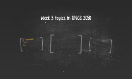 Week 3 topics in UNGS 2050