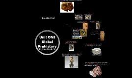 Unit 1 - Global Prehistory