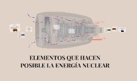 GENERACIÓN DE LA ENERGÍA NUCLEAR