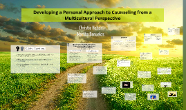 Developing a Personal Approach to Counseling from a Multicultural Perspective