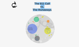 The 911 Call  vs.  The Runaways