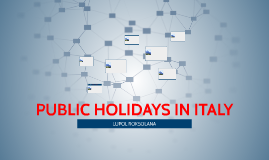 PUBLIC HOLIDAYS IN ITALY