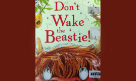 Don't Wake the Beastie