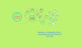 UNIDAD 1: INTRODUCCION Y ELEMENTOS DE UNA HOJA DE CALCULO
