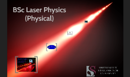 BSc Laser Physics