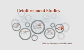 Reinforcement Studies