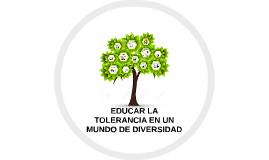 Educar la tolerania en un mundo de diversidad