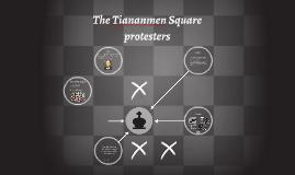 The Tiananmen Square protesters