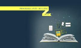 PROGRAMA ANTI - BULLING