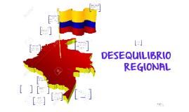 DESEQUILIBRIO REGIONAL