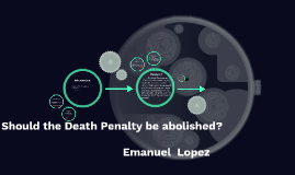 Should the Death Penalty get abolished?