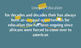 Copy of unequal education
