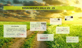 RENACIMIENTO SIGLO XIV - XV