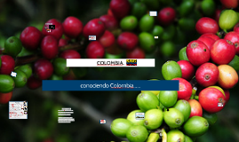 Copy of Conociendo Colombia.
