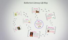 Katherine's Literacy Life Map