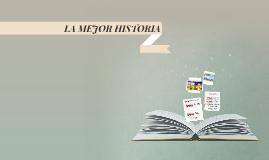 LA MEJOR HISTORIA