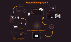 Copy of Exposicion equipo 8