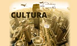 Cultura como eje central de una Sociedad