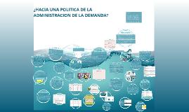 HACIA UNA POLITICA DE LA ADMINISTRACION