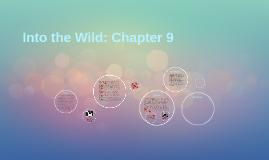 Copy of Into the Wild: Chapter 9