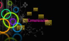 Copy of Copy of Comunicación.