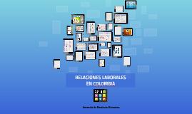 RELACIONES LABORALES EN COLOMBIA 2LINEA