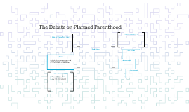 The Debate on Planned Parenthood