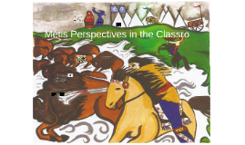 Métis Perspective: History to today