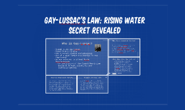 Copy of Gay-lussac's law: rising water secret revealed