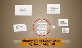 History of the Labor Union