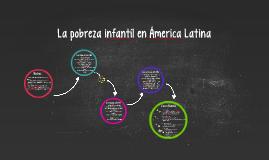 La pobreza infantíl en Ámerica Latina